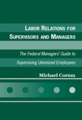 (2006) Labor Relations for Supervisors and Managers