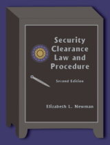 (2008) Security Clearance Law and Procedure