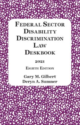 Federal Sector Disability Discrimination Law Deskbook
