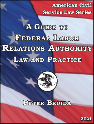 A Guide to FLRA Law and Practice