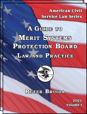 A Guide to MSPB Law and Practice