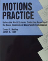(1998) Motions Practice before the MSPB and the EEOC