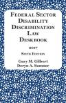 Federal Sector Disability Discrimination Law Deskbook (2017)