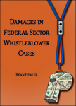 Damages in Federal Sector Whistleblower Cases