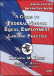 A Guide to Federal Sector Equal Employment Law and Practice