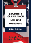 Security Clearance Law and Procedure